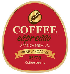 Design label for coffee beans in retro style vector