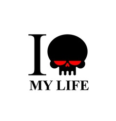 I hate my life sad black skull with red eyes logo vector