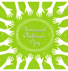 Hands around the text universal childrens day vector