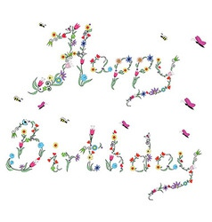 Spring happy birthday sign in color vector