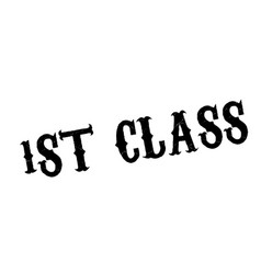 1st class rubber stamp vector image vector image
