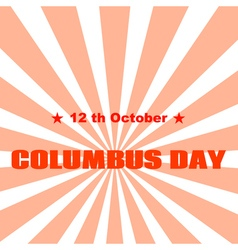 Text columbus day on abstract background vector