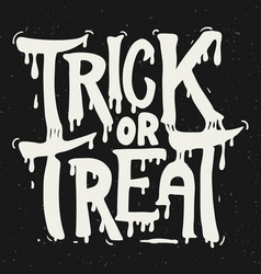 trick or treat hand drawn lettering on grunge vector image vector image