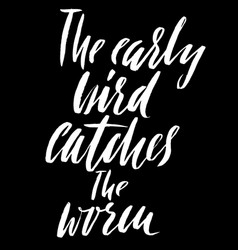The early bird catches the worm hand drawn vector
