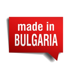 Made in bulgaria red 3d realistic speech bubble vector