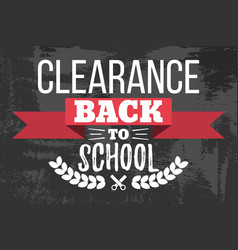 Clearance back to school typographic vector
