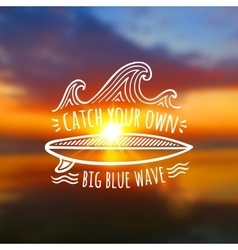 Catch your own big blue wave logo on blurred vector image