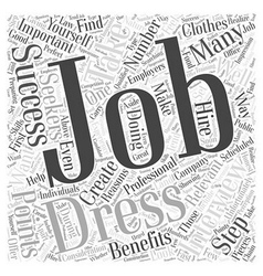 Job Interviews The Importance of Dressing for vector image vector image