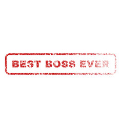 best boss ever rubber stamp vector image vector image