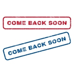 Come back soon rubber stamps vector