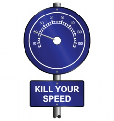 Kill your speed warning vector