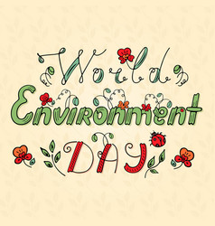 world environment day lettering plants and ladybug vector image