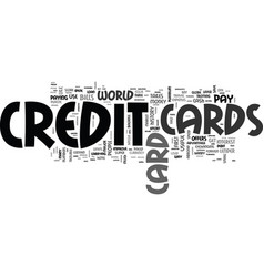 Are credit cards useful text word cloud concept vector