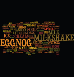 Best recipes eggnog milkshake text background vector