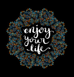 enjoy your life vector image vector image