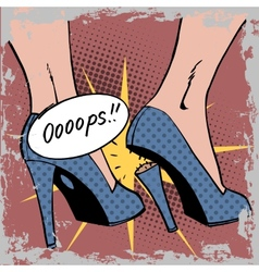 Oops broke heel woman nasty surprise pop art vector