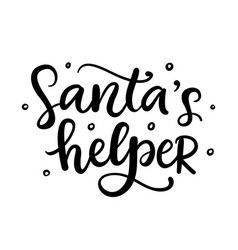 Christmas ink hand lettering santas helper vector