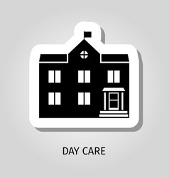Day care black building sticker vector