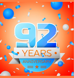 ninety two years anniversary celebration vector image vector image