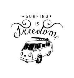 Surfing is freedom typographic poster vector