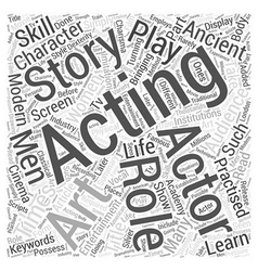 Acting bringing a story to life word cloud concept vector