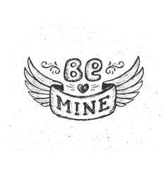 Be mine Vintage poster with hand lettering phrase vector image vector image