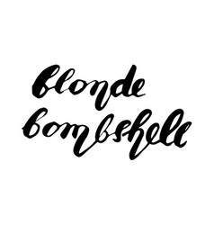 handwritten lettering text design about blonde vector image vector image