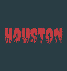 Houston city name and silhouettes on them vector