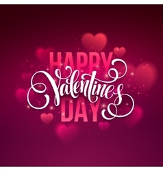 Happy valentines day handwritten text on blurred vector