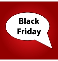 Black friday speech bubble vector image vector image