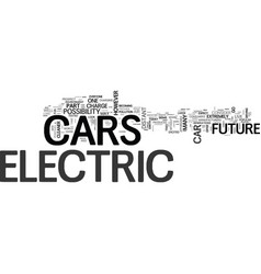 Are electric cars a part of your future text word vector