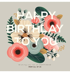 modern happy birthday greeting floral card vector image