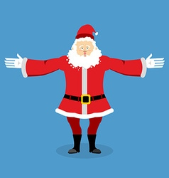Happy santa claus spread his arms in an embrace vector