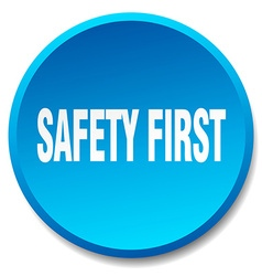 Safety first blue round flat isolated push button vector