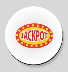 jackpot winnings inscription sticker icon flat vector image