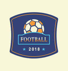 soccer tournament 2018 logo template vector image vector image