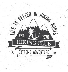 life is better in hiking boots vector image