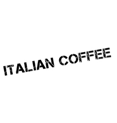 Italian coffee rubber stamp vector
