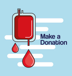 Make a donation bag blood healthy care vector
