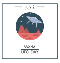 World UFO Day vector image vector image