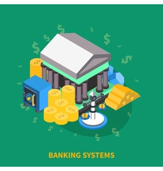 Banking systems isometric round composition vector