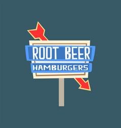 Root beer hamburgers retro street signboard vector