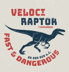 Velociraptor t-shirt design print typography vector image