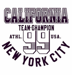 Graphic design california new york ci for t-shirts vector