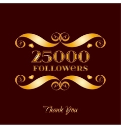 Gold 25000 followers badge over brown vector