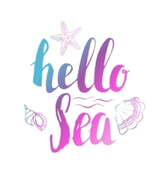 Hello sea hand drawn lettering isolated on white vector