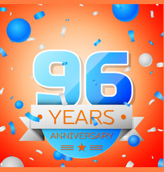 ninety six years anniversary celebration vector image vector image