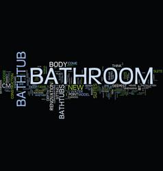 Bathroom mirrors the perfect ensemble text vector
