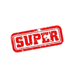 Super rubber stamp vector image