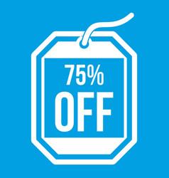 Sale tag 75 percent off icon white vector